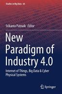 New Paradigm of Industry 4.0