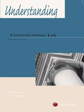 Understanding Constitutional Law: Edition 3