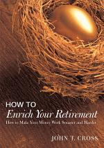 How to Enrich Your Retirement