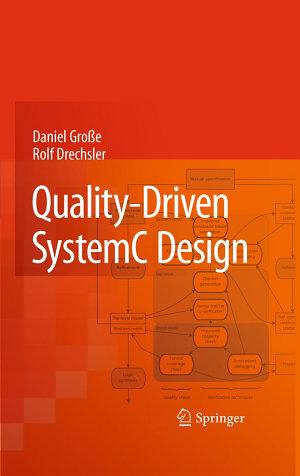 Quality Driven SystemC Design