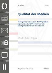 SQM 3/2011 Monopol der Schweizerischen Depeschenagentur (sda) und Übernahmepr von Agenturberichten in der Presse