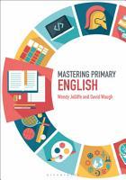 Mastering Primary English PDF