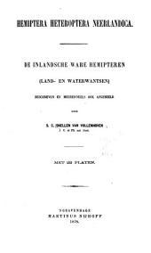 Hemiptera Heteroptera Neerlandica: De inlandsche ware hemipteren (land- en waterwantsen) beschreven en meerendeels ook afgebeeld