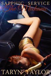 The Mechanic (Lesbian Erotica)