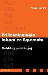 Pri terminologia laboro en Esperanto: elektitaj publikaĵoj