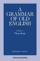 A Grammar of Old English  Volume 1 PDF
