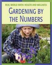 Gardening by the Numbers