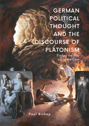 German Political Thought and the Discourse of Platonism