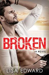 Broken: A heartbreaking novel about hope, love, and second chances