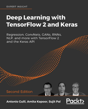 Deep Learning with TensorFlow 2 and Keras PDF