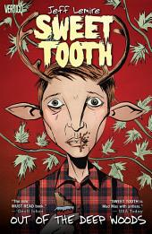 Sweet Tooth Vol. 1: Out of the Deep Woods: Volume 1, Issues 1-5