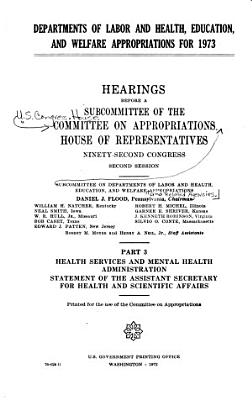 Departments of Labor and Health  Education  and Welfare Appropriations for 1973 PDF