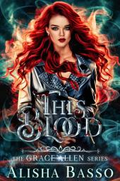 This Blood: The Grace Allen Series Book one