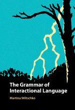The Grammar of Interactional Language