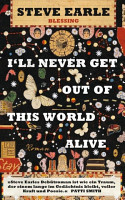 I ll Never Get Out of This World Alive PDF