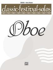 Classic Festival Solos - Oboe, Volume 1: Oboe Part