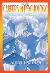 Careers in Psychology: Opportunities in a Changing World: Edition 3