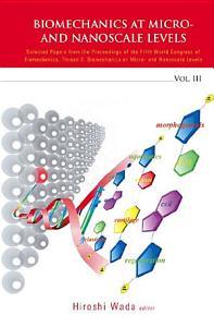 Biomechanics at Micro  and Nanoscale Levels