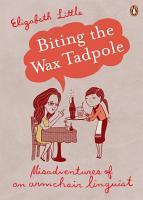 Biting the Wax Tadpole PDF
