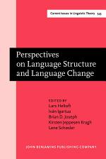 Perspectives on Language Structure and Language Change