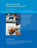 Plunkett s Outsourcing and Offshoring Industry Almanac 2021 PDF