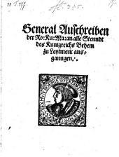 General Ausschreiben ... an alle Stenndt des Kunigreichs Behem zu Leytmeric ausganngen
