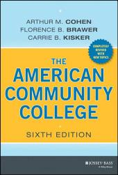 The American Community College: Edition 6