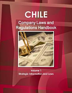Chile Company Law Handbook Volume 1 Strategic Information and Laws PDF