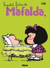 Mafalda Tome 06: Le petit frère de Mafalda