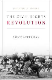 We the People, Volume 3: The Civil Rights Revolution