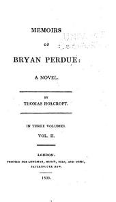 Memoirs of Bryan Perdue: A Novel, Volume 3