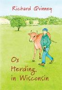 Ox Herding in Wisconsin