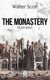 The Monastery. Illustrated edition