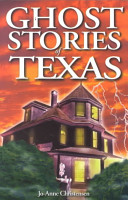 Ghost Stories of Texas PDF