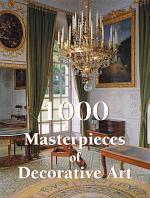 1000 Masterpieces of Decorative Art