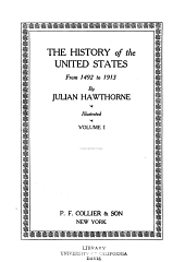The History of the United States from 1492 to 1912