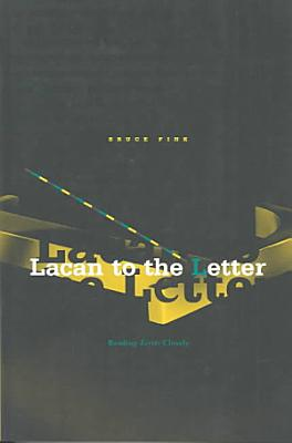 Lacan to the Letter PDF