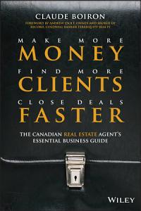 Make More Money  Find More Clients  Close Deals Faster Book