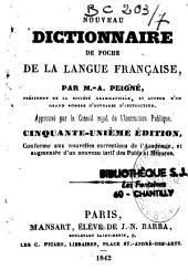 Nouveau dictionnaire de poche de la langue française: approuvé par le conseil royal de l'instruction publique. Cinquante-unième édition, conforme aux nouvelles corrections de l'académie, et augmentée d'un nouveau tarif des poids et mesures