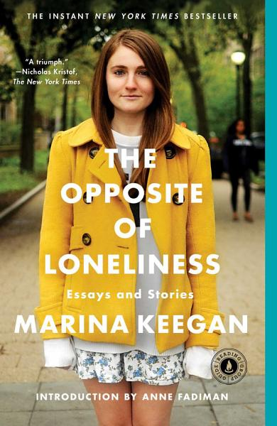 Download The Opposite of Loneliness Book