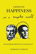 Living in Happiness in a Complex World
