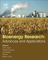 Bioenergy Research: Advances and Applications