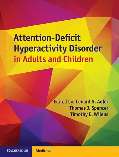 Download Attention Deficit Hyperactivity Disorder in Adults and Children Book
