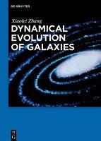 Dynamical Evolution of Galaxies PDF