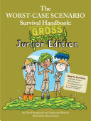 The Worst-Case Scenario Survival Handbook: Gross