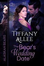 The Bear's Wedding Date