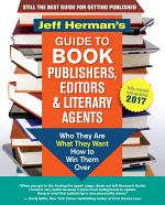 Jeff Herman's Guide to Book Publishers, Editors and Literary Agents 2017