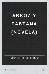 Arroz y tartana: novela