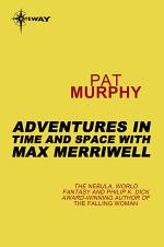 Adventures in Time and Space with Max Merriwell