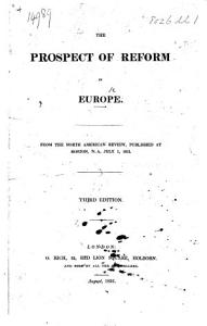 The Prospect of Reform in Europe  From the North American Review     July 1  1831  By Edward Everett PDF